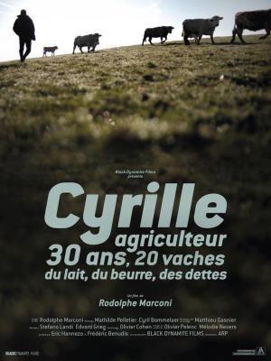 Cyrille agriculteur, 30 ans, 20 vaches, du lait, du beurre, des dettes